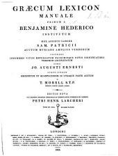 Græcum lexicon manuale ... in multis locis instauratum et emendatum a T. Taylor