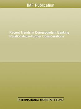 Recent Trends in Correspondent Banking Relationships PDF