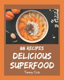 88 Delicious Superfood Recipes