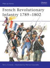 French Revolutionary Infantry 1789–1802