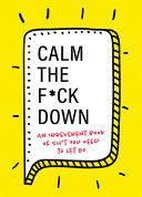 Calm the F*ck Down