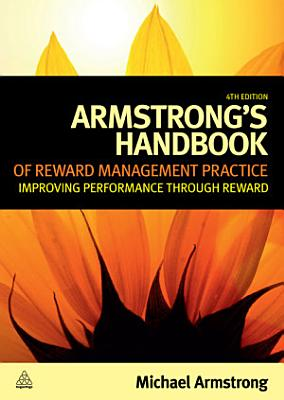 Armstrong s Handbook of Reward Management Practice PDF