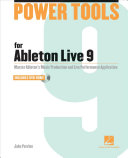Power Tools for Ableton Live 9 PDF
