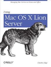 Using Mac OS X Lion Server PDF