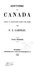 Histoire du Canada depuis sa découverte jusqu'à nos jours: Volume1