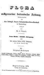 Flora, oder, Botanische Zeitung: welche Recensionen, Abhandlungen, Aufsätze, Neuigkeiten und Nachrichten, die Botanik betreffend, enthält, Band 57