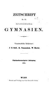 Zeitschrift für die österreichischen Gymnasien: Band 25
