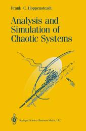 Analysis and Simulation of Chaotic Systems