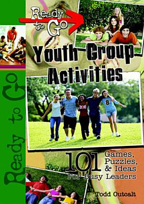 Ready to Go Youth Group Activities