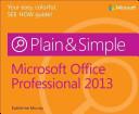 Microsoft Office Professional 2013 Plain   Simple