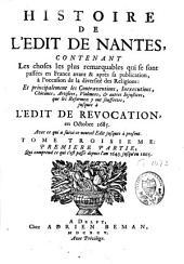 Histoire de l'édit de Nantes, contenant les choses les plus remarquables qui se sont passées en France avant et après sa publication, à l'occasion de la diversité des religions: Volume3