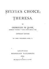 Sylvia's Choice: Theresa, Volume 1