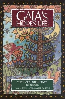Gaia's Hidden Life