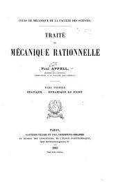 Traité de mécanique rationnelle: Statique. Dynamique du point