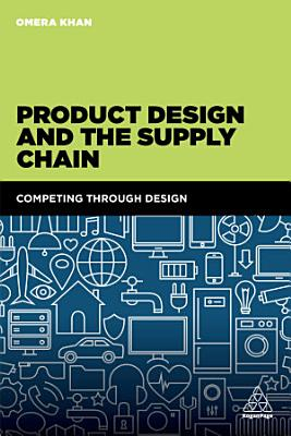 Product Design and the Supply Chain PDF