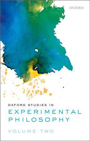 Oxford Studies in Experimental Philosophy PDF