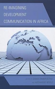 Re imagining Development Communication in Africa PDF