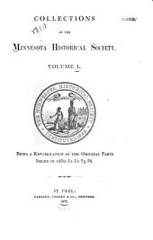 Collections of the Minnesota Historical Society: Volume 1