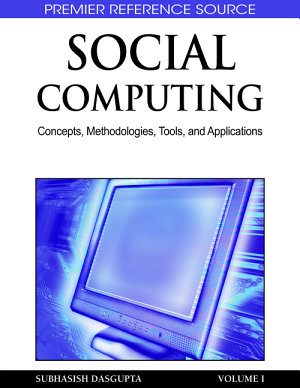 Social Computing  Concepts  Methodologies  Tools  and Applications
