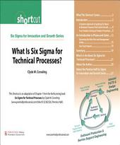 What Is Six Sigma for Technical Processes? (Digital Short Cut)