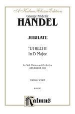 Jubilate (Utrecht Te Deum in D Major) (1713)
