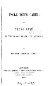 Uncle Tom's cabin; or, Negro life in the slave states of America