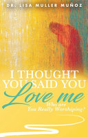 I Thought You Said You Love Me  Who are You Really Worshiping  PDF
