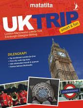 UKTrip: Smart & Fun: Londong-Manchester-Leeds-York-Edinburgh-Glasgow-Stirling