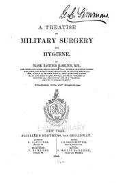 A Treatise on Military Surgery and Hygiene