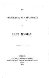 "The Friends, Foes, and Adventures of Lady Morgan. [By W. J. Fitzpatrick.] (Reprinted from the ""Irish Quarterly Review."")."