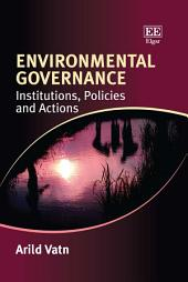 Environmental Governance: Institutions, Policies and Actions