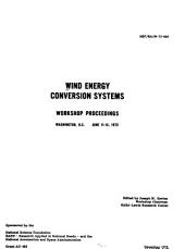 Wind Energy Conversion Systems: Workshop Proceedings, Washington, D. C., June 11-13, 1973