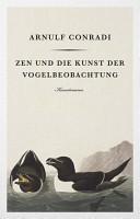 Zen und die Kunst der Vogelbeobachtung PDF