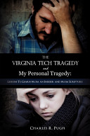 The Virginia Tech Tragedy and My Personal Tragedy PDF