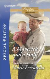 A Maverick and a Half: A Single Dad Romance