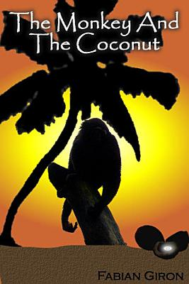 The Monkey and the Coconut