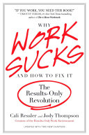 Why Work Sucks and How to Fix It
