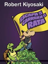 Escapa de la carrera de la rata: Aprende cómo funciona el dinero y vuélvete un Niño Rico