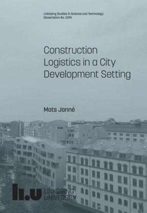 Construction Logistics in a City Development Setting