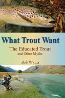 What Trout Want PDF