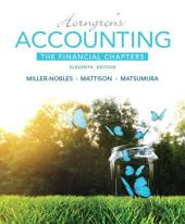 Horngren's Accounting, The Financial Chapters: Edition 11