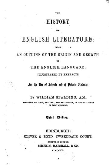 The History of English Literature  with an outline of the origin and growth of the English Language  illustrates by the Extracts PDF