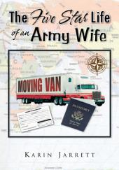 The Five Star Life of an Army Wife