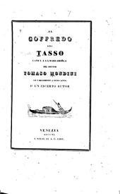 El Goffredo: canta'a la barcariola del dottor Tomaso Mondini, co i argomenti a ogni canto d'un incerto autor