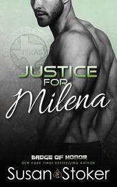 Justice for Milena: Badge of Honor: Texas Heroes, Book 10
