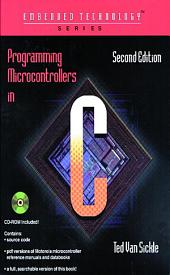 Programming Microcontrollers in C: Edition 2