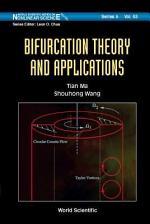 Bifurcation Theory and Applications