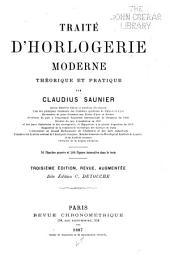 Traité d'horlogerie moderne théorique et pratique