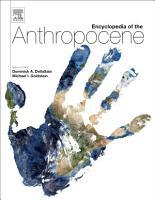 Encyclopedia of the Anthropocene PDF