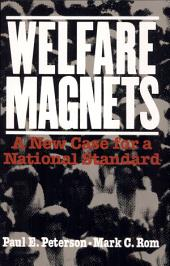 Welfare Magnets: A New Case for a National Standard